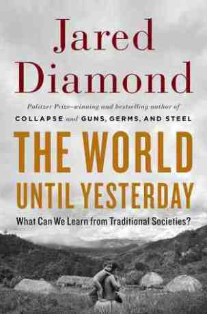 The World Until Yesterday by Jared Diamond (bookcover)