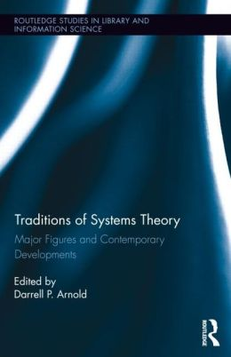 Book cover image of Traditions of Systems Theory: Major Figures and Contemporary Developments