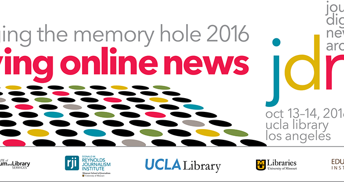 Notes from Day 2 of Dodging the Memory Hole: Saving Online News | Friday, October 14, 2016